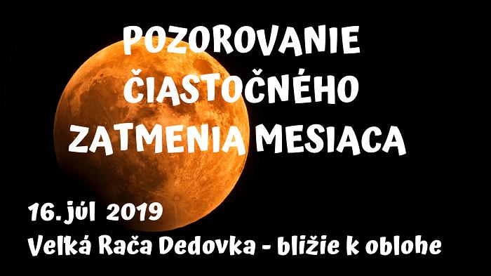 16.7.2019<br>Pozorovanie čiastočného zatmenia mesiaca