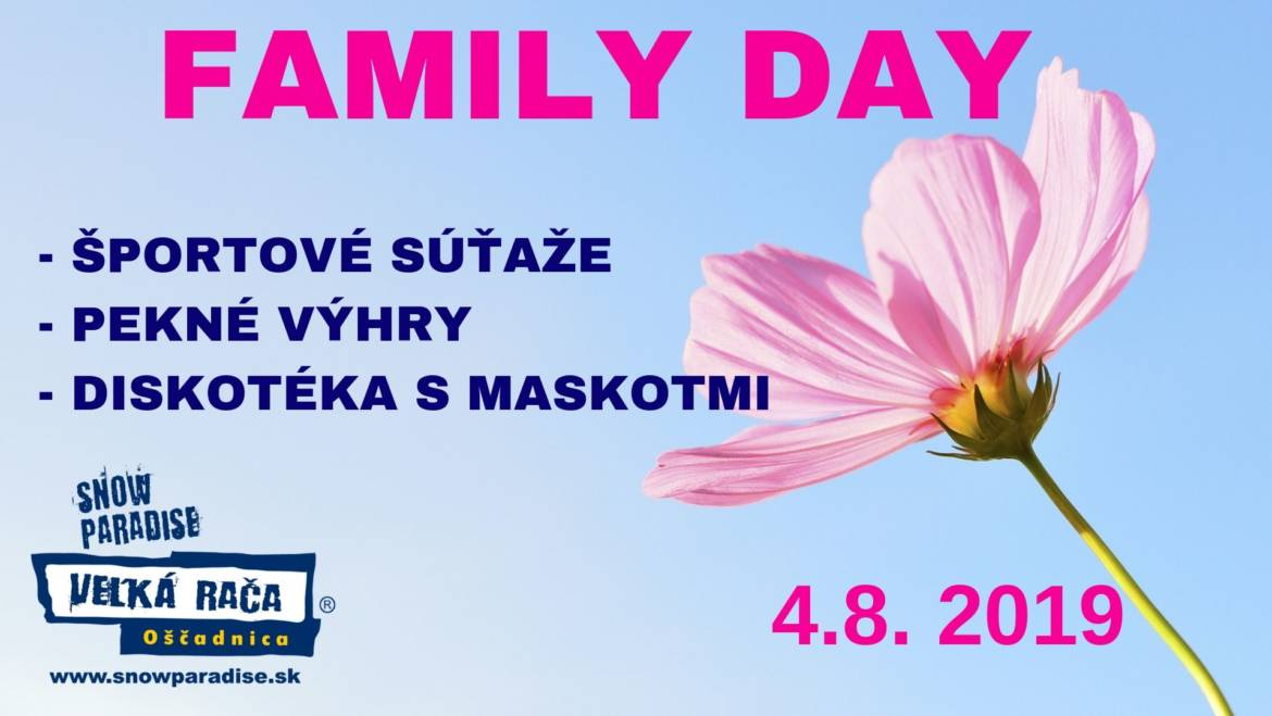 4.8.2019<br>Family Day v Snowparadise